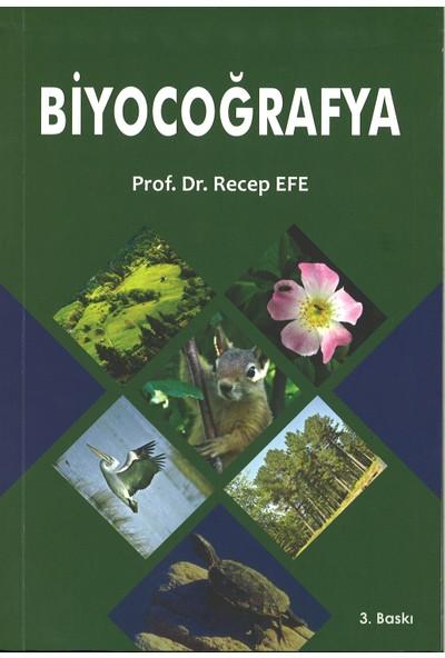 Biyocoğrafya - Recep Efe