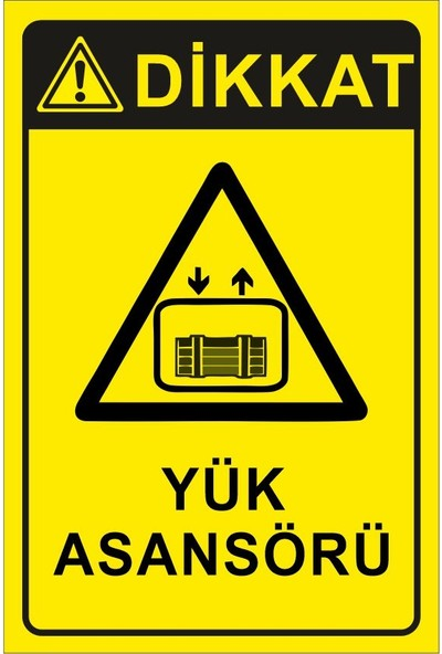 3Ekip Dikkat Yük Asansörü Uyarı Levhası