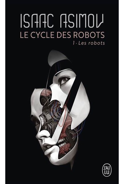 Le Cycle Des Robots 1 - İsaac Asimov