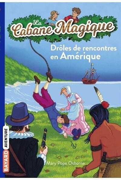 Droles De Lecontres En Amerique (La Cabane Magique 22) - Mary Pope Osborne