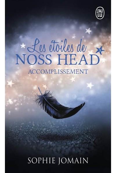 Les etoiles de Noss Head 3: Accomplissement - Sophie Jomain