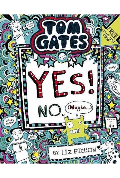 Yes! No - May Be... (Tom Gates 8) - Liz Pichon