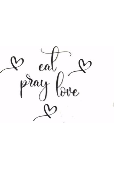 Oteberry Eat Pray Love Duvar Dekoru