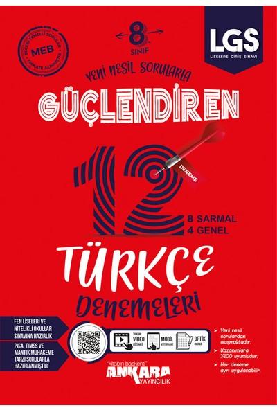 Ankara Yayıncılık 8. Sınıf Türkçe Güçlendiren Denemeleri - 12 Adet