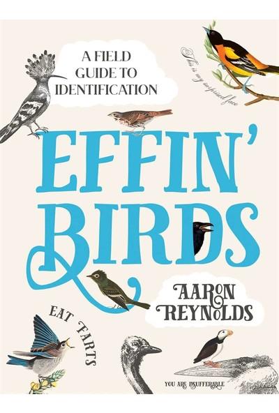 Effin' Birds - Aaron Reynolds