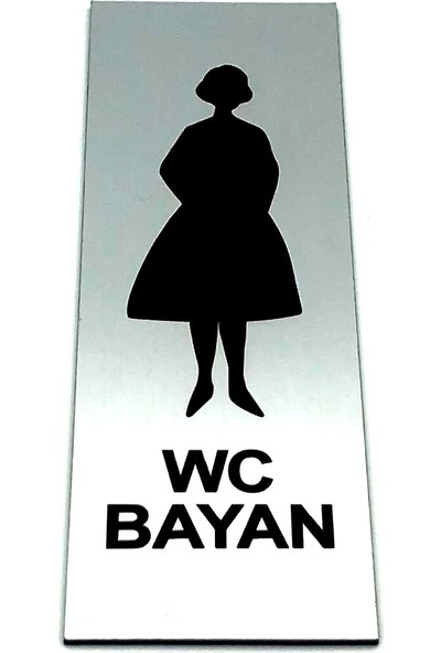 Se-Dizayn Wc Tuvalet Tabelası Bayan Kapı Yönlendirme Levhası 5 cm x 15 cm