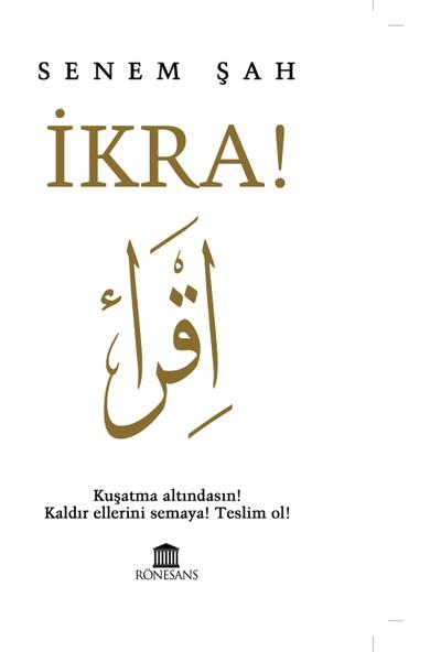 Ikra! - Senem Şah