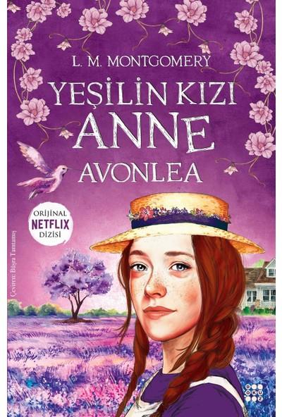 Yeşilin Kızı Anne - Avonlea - L. M. Montgomery