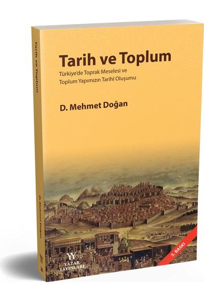 Tarih ve Toplum - D. Mehmet Doğan