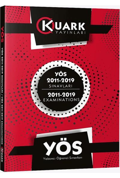 Kuark Yayınları YÖS 2011 - 2019 Sınavları