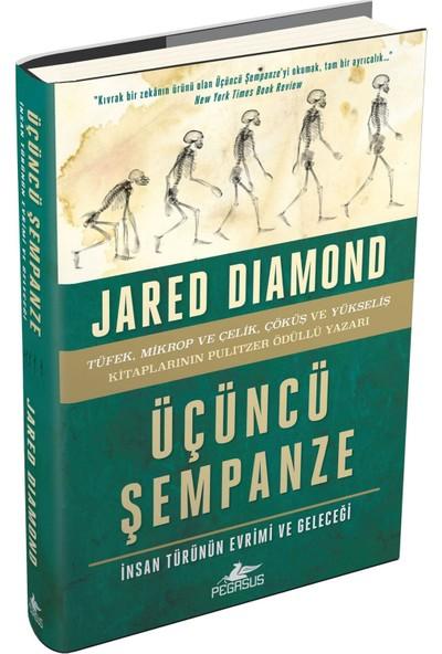 Üçüncü Şempanze - Insan Türünün Evrimi ve Geleceği (Ciltli) - Jared Diamond