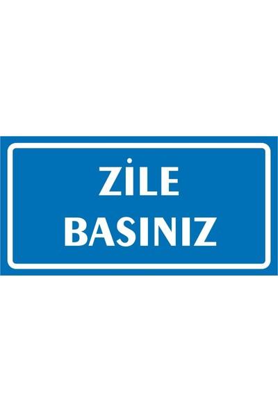 İzmir Serigrafi Zile Basınız Sticker Uyarı Levhası 17 x 35 cm