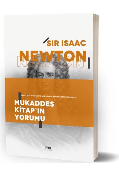 Mukaddes Kitap'ın Yorumu - Daniel'in Kehanetleri ve Aziz John'un Mahşeri Üzerine Gözlemler - Isaac Newton