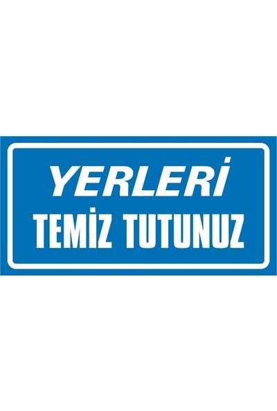 İzmir Serigrafi Yerleri Temiz Tutunuz Sticker Uyarı Levhası 17 x 35 cm