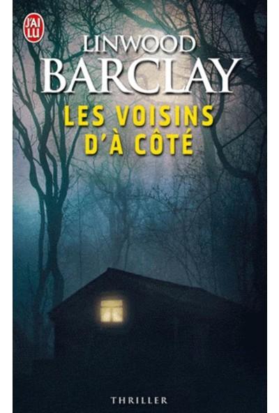 Les Voisins D'A Cote - Linwood Barclay
