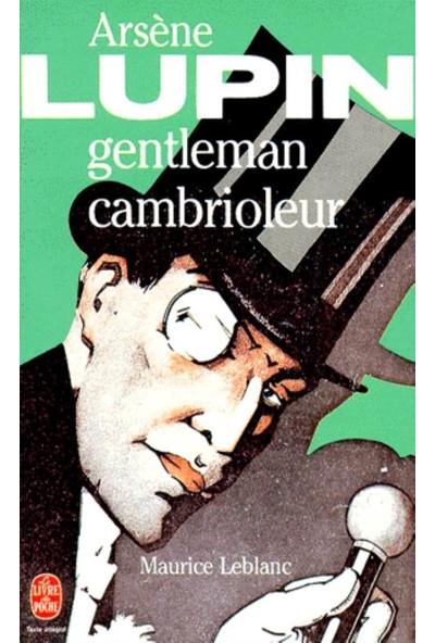 Arséne Lupin Gentleman Cambrioleur - Maurice Leblanc