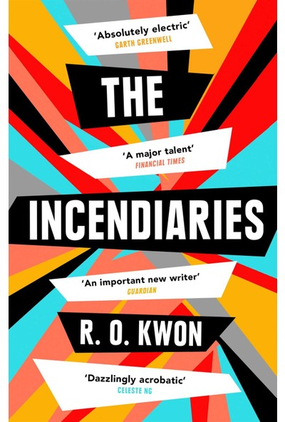 The Incendiaries - R. O. Kwon