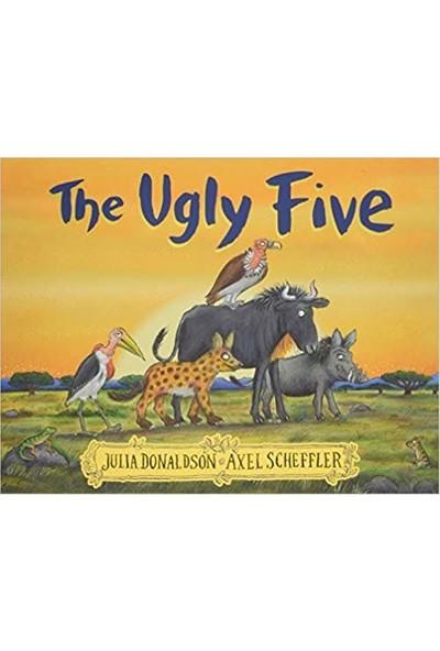 The Ugly Five - Julia Donaldson