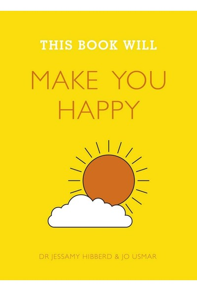 This Book Will Make You Happy - Jessamy Hibberd And Jo Usmar