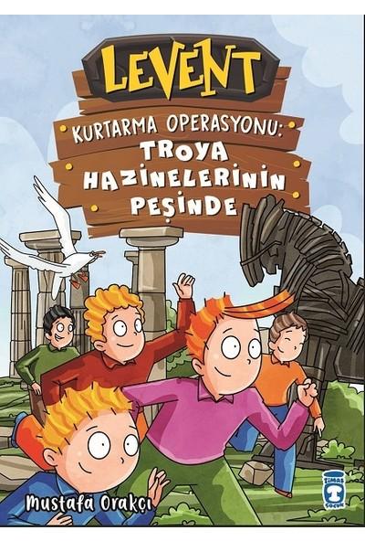 Levent Kurtarma Operasyonu: Troya Hazinelerinin Peşinde (Ciltli) - Mustafa Orakçı