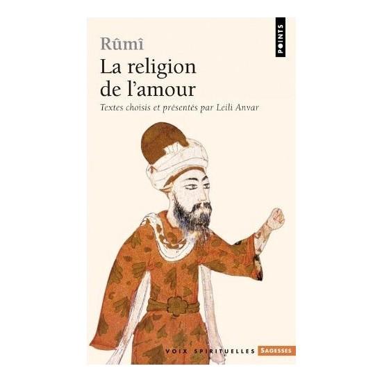 La Religion re L'amour - Rumi