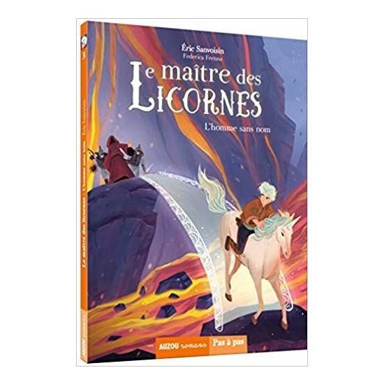Le Maitre Des Licornes 3: L'homme Sans Nom - Eric Sanvoisin