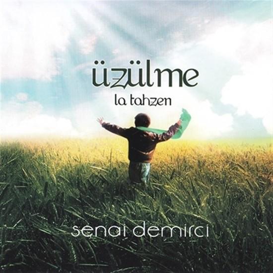 Üzülme / La Tahzen - Senai Demirci CD