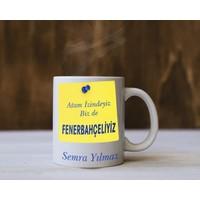 Baskı Adresi Atam Izindeyiz Bizde Fenerbahçeliyiz Yazılı Isme Özel Kupa Bardak