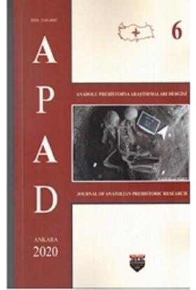 Anadolu Prehistorya Araştırmaları - 6