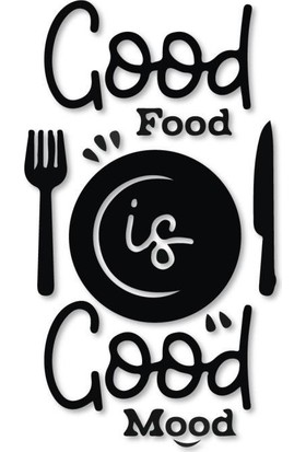Meşgalem Ahşap Dekoratif Siyah Good Food Is Good Mood Yazılı Mutfak Tablo Süsü;