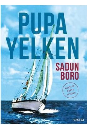 Pupa Yelken - Kısmet'in Dünya Seyahati - Sadun Boro