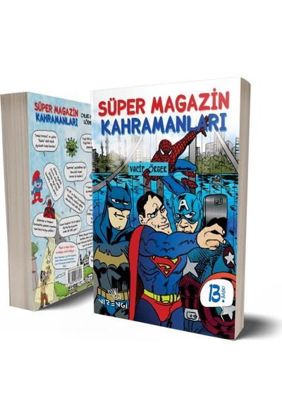 Süper Magazin Kahramanları - Vacip Örger