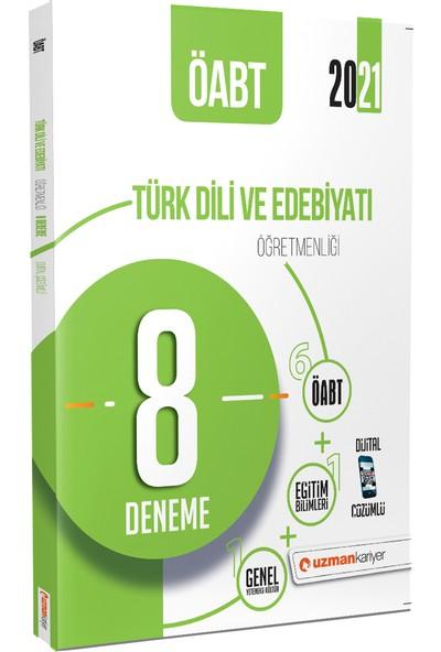 Uzman Kariyer 2021 ÖABT Türk Dili ve Edebiyatı Öğretmenliği 8 Deneme Dijital Çözümlü