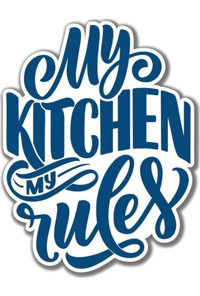 Meşgalem My Kitchen My Rules Mavi Beyaz Dekoratif Tablo Duvar Süsü