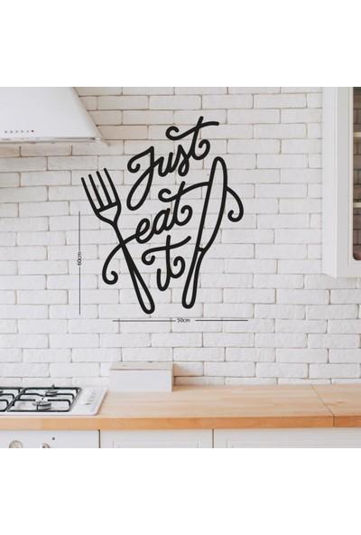 Meşgalem Ahşap Dekoratif Yazılı Just Eat Mutfak Tablo Süsü;
