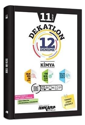 Ankara Yayıncılık 11. Sınıf Kimya 12 Deneme Dekatlon