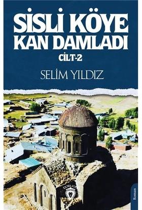 Sisli Köye Kan Damladı Cilt 2 - Selim Yıldız