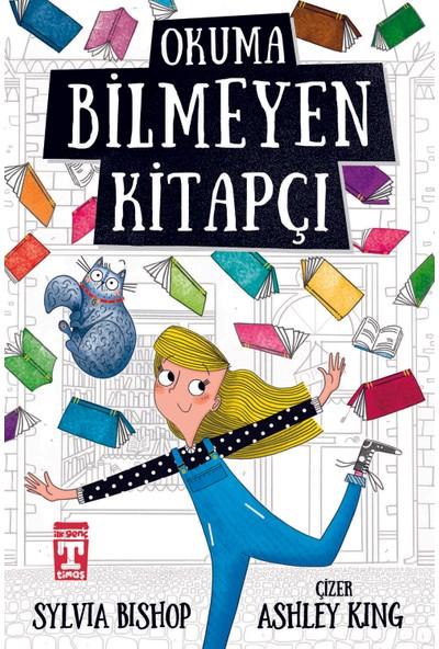 Okuma Bilmeyen Kitapçı - Sylvia Bishop