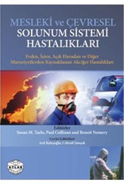 Mesleki ve Çevresel Solunum Sistemi Hastalıkları - Susan M. Tarlo