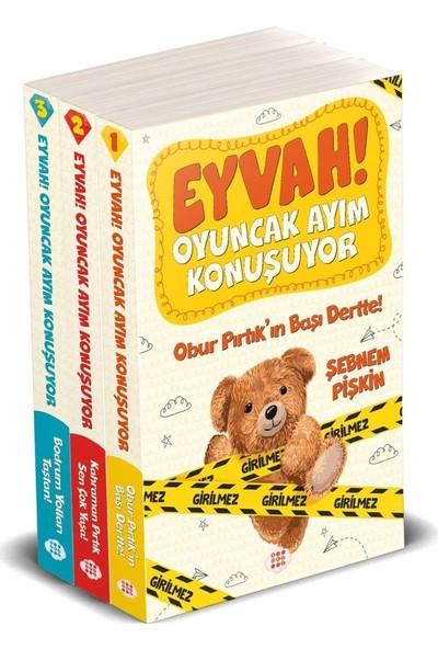 Eyvah ! Oyuncak Ayım Konuşuyor ( 3 Kitap Set) - Şebnem Pişkin