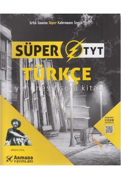 Armada YKS TYT Türkçe Süper Soru Kitabı Yeni Nesil