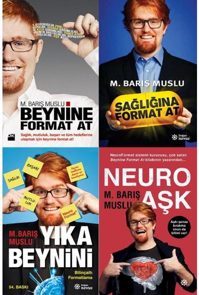 Barış Muslu 4 Kitap Set Sağlığına Format At, Yıka Beynini, Beynine Format At, Neuro Aşk