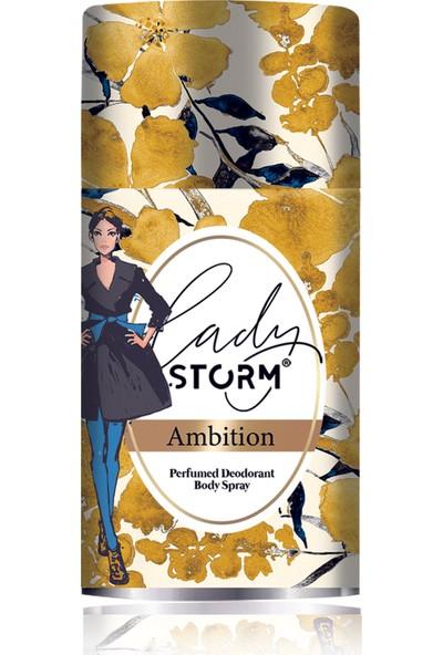 Lady Storm Ambition 250 ml Kadın Deodorant