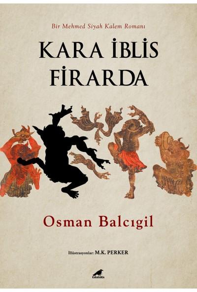 Kara İblis Firarda - Osman Balcıgil
