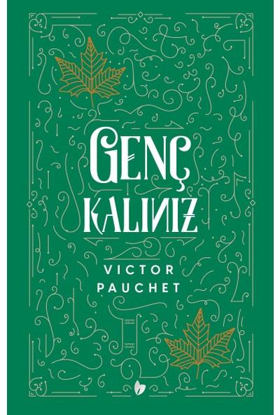 Genç Kalınız - Victor Pauchet