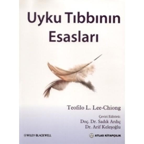 Uyku Tıbbının Esasları - Teofilo L. Lee Chiong