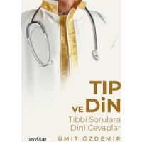 Tıp Ve Din - Ümit Özdemir