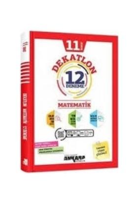 Ankara Yayıncılık 11. Sınıf Matematik 12 Deneme Dekatlon