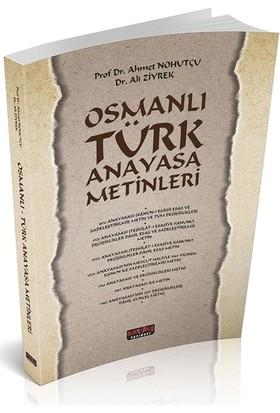 Osmanlı Türk Anayasa Metinleri - Ahmet Nohutçu - Ali Ziyrek