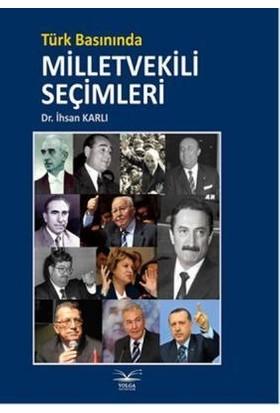 Türk Basınında Milletvekili Seçimleri